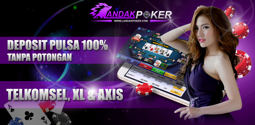 Landakpoker Situs Agen Judi Idn Poker Online 88 Terpercaya