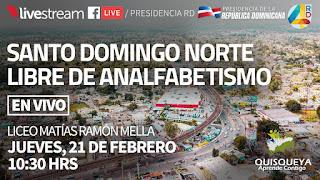 TRANSMISIÓN EN VIVO │ Santo Domingo Norte Libre de Analfabetismo