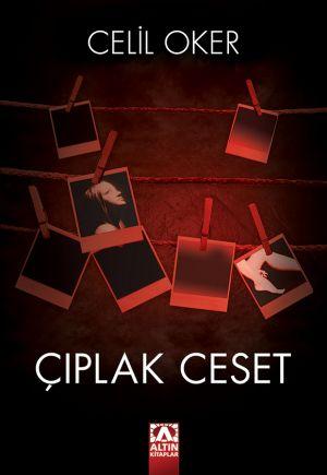 Celil Oker - Çıplak Ceset