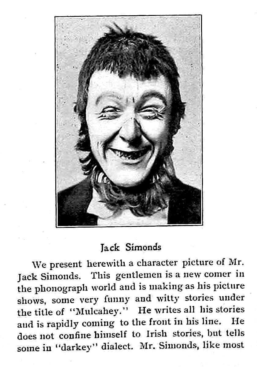 A photograph and description of 1896 phonograph comedian Jack Simonds