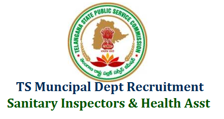 Telangana Muncipal and Urban Development Department Sanitary Inspectors 35 Vacancies and Health Assistance 50 Posts recruitment Notification is out. Check here for Eligibility critrea Educational and Professional Qualifications Selection Procedure Examination Pattern Syllabus and Schedule for Online Application Form Download of Hall Tickets Exam Dates Centrs Initial final Key and Results Download here Applications are invited Online from qualified candidates through the proforma Application to be made available on Commission's WEBSITE (www.tspsc.gov.in) to the post of Sanitary Inspector in Municipal Administration and Urban Development Department in the State of Telanagana and Health Assistant Posts tspsc-muncipal-dept-sanitory-inspectors-and-health-assistant-vacancies-eligibility-qualifications-online-application-form-tspsc.gov.in