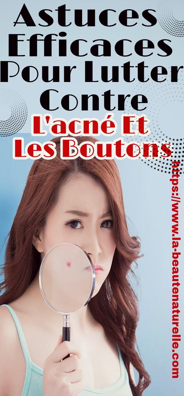 Astuces Efficaces Pour Lutter Contre L'acné Et Les Boutons