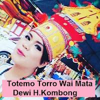 Lirik Lagu 90an Totemo Torro Wai Mata (Dewi H.Kombong Kila')