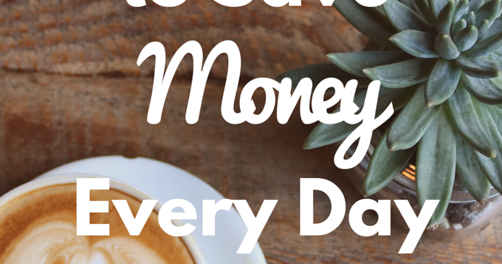 Easy Ways To Save Money Every Day When Life Gives You Rubi