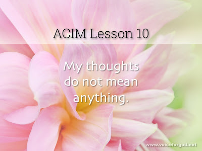 [Image: ACIM-Lesson-010-Workbook-Quote-Wide.jpg]