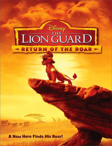 Ver La Guardia del León: El regreso del rugido (2015) Online