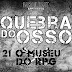 Quebra do Osso #21 - O Museu do RPG