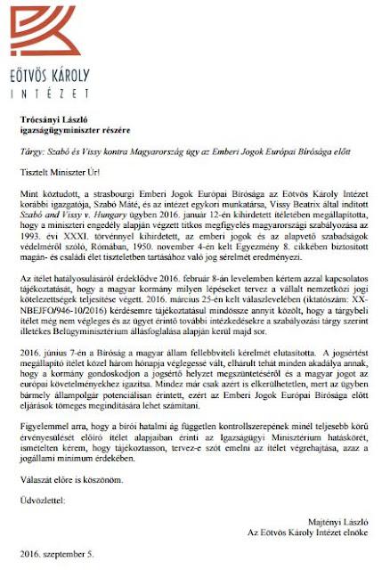 A jogsértést megállapító ítélet 2016. június 7-én jogerős lett, ekkor ugyanis a Bíróság Nagykamarája elutasította a Magyar Kormánynak a döntés felülvizsgálatára vonatkozó kérelmét. A magyar kormány eddig még nem gondoskodott a jogsértő helyzet megszüntetéséről, nem igazította a magyar jogot az európai követelményekhez.