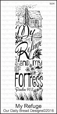 Our Daily Bread Designs Stamp: My Refuge