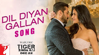 Dil Diyan Gallan Song Lyrics