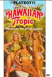 The Girls of Hawaiian Tropic, Naked in Paradise 1995 Movie Watch Online
