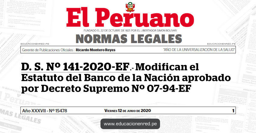 D. S. Nº 141-2020-EF.- Modifican el Estatuto del Banco de la Nación aprobado por Decreto Supremo Nº 07-94-EF