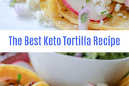 The Best Keto Tortilla Corn Recipe