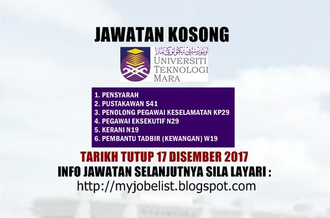 Jawatan Kosong Universiti Teknologi MARA (UiTM) Disember 2017