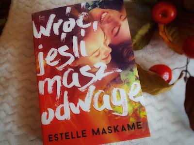 Estelle Maskame - Wróć, jeśli masz odwagę