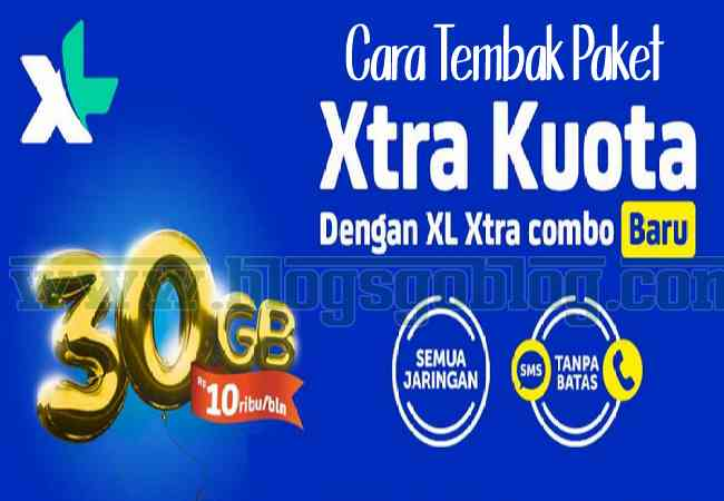 Cara Tembak Paket Kuota XL 30GB Rp 10Rb 2019 Terbaru