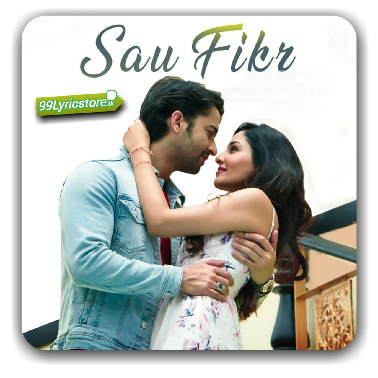 Sau Fikr image, Sau Fikr album song 2018, Sau Fikr album song lyrics 2018, Bishwajit Ghosh Song Lyrics, Album song Sau Fikr Song Lyrics,Hindi song lyrics, love song , love sad song lyrics, love song lyrics