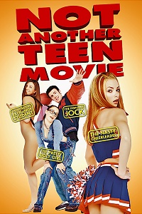 Watch Not Another Teen Movie Online Free in HD