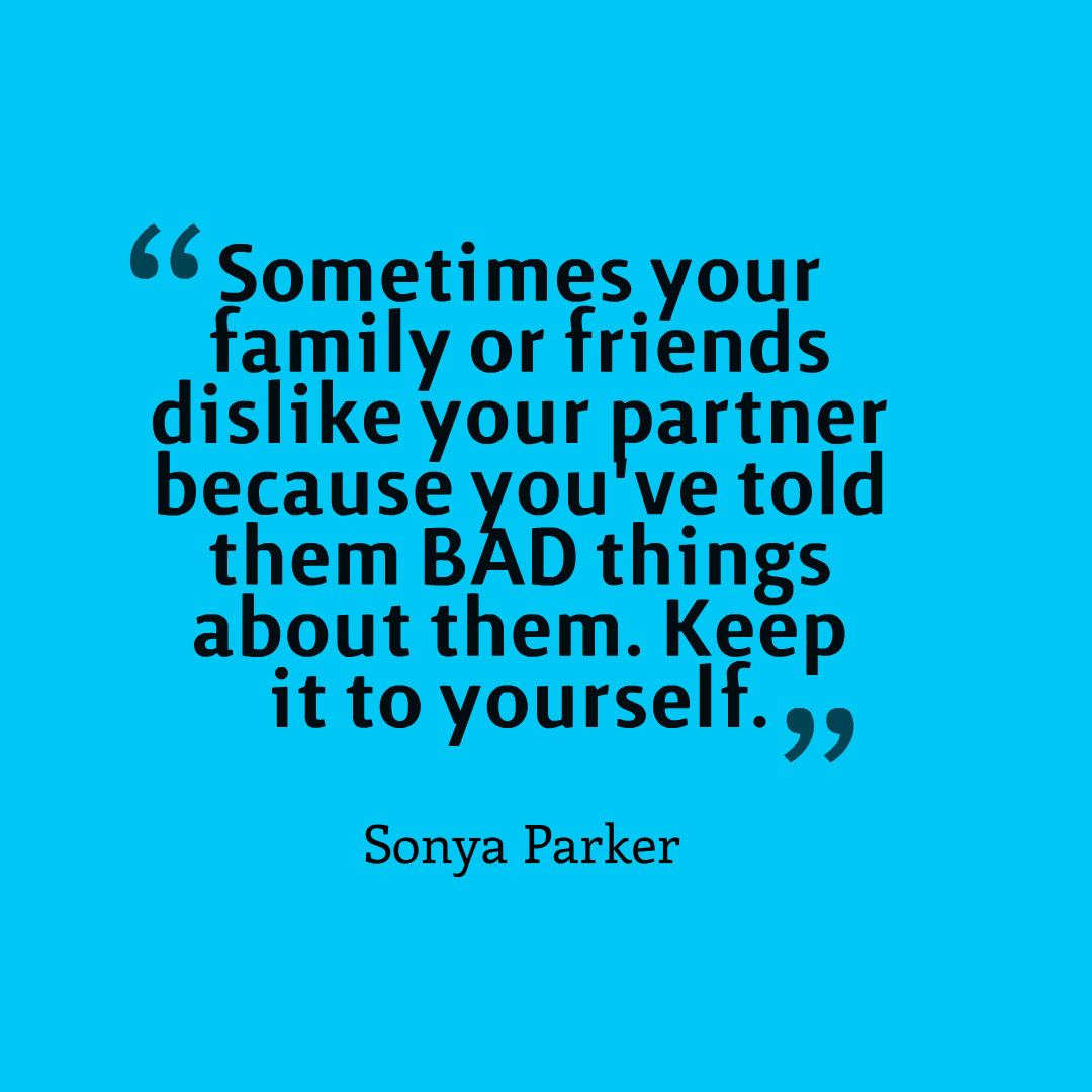 Quotes About Bad Relationships: AUTHOR SONYA PARKER QUOTES