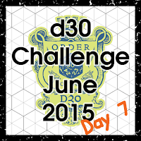 d30 Challenge Day 7