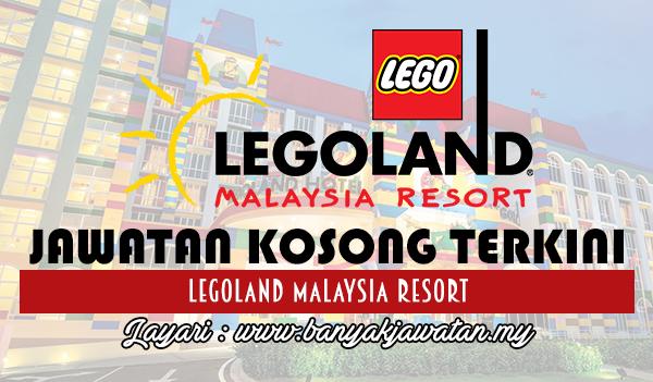 Jawatan Kosong Terkini 2017 di Legoland Malaysia Resort www.banyakjawatan.my