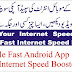 Google Fast Android App Free Download | Boost Your Internet Speed