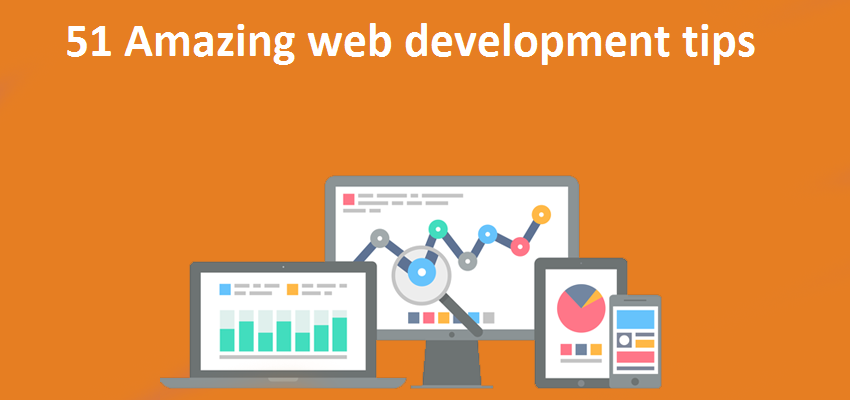51 Web development tips for every developer : Intelligent computing