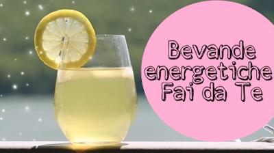 bevande energetiche fai da te