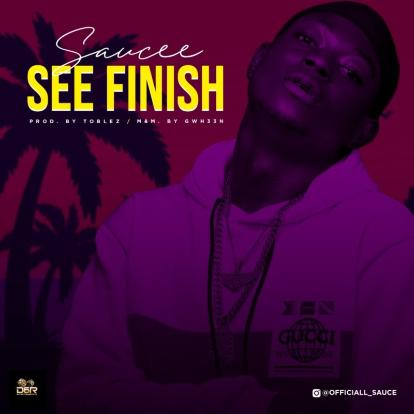 VIDEO: Saucee - See Finish