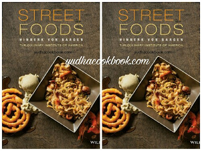 Download ebook STREET FOODS : Hinnerk von Bargen - The Culinary Institute Of America