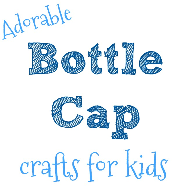 Bottle cap crafts for kids.  A collection of fun bottle top ideas for toddlers, preschoolers and older kids to make from bottle tops.