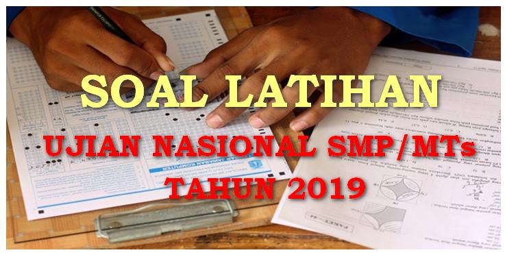 Download Latihan Soal Un Unbk Smp Tahun 2019 Lengkap Dengan Jawabannya Download Info Pendidikan Com