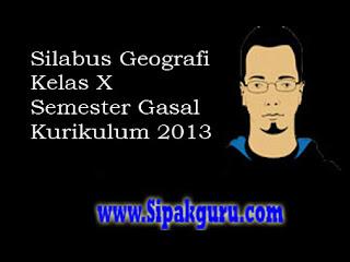 Silabus Geografi Kelas X Kurikulum 2013, Semester Gasal