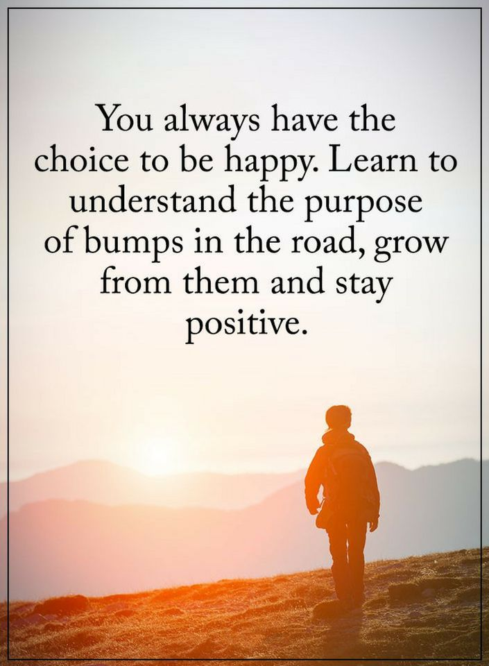 Stay Positive Quotes You Always Have The Choice To Be Happy Quotes Custom Happy Positive Quotes