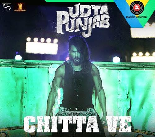 Chitta Ve - Udta Punjab (2016)