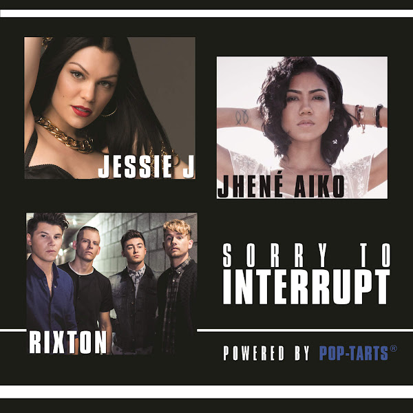 Jessie J, Jhené Aiko & Rixton - Sorry To Interrupt - Single Cover