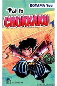 Kiếm sĩ góc vuông - Chokkaku