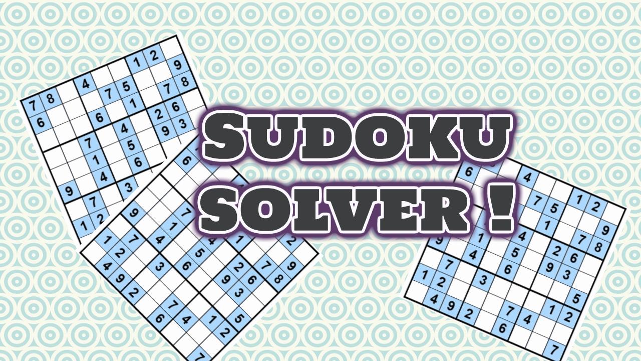 Developing a Sudoku solver
