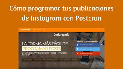 como-programar-tus-publicaciones-de-instagram-con-postcron