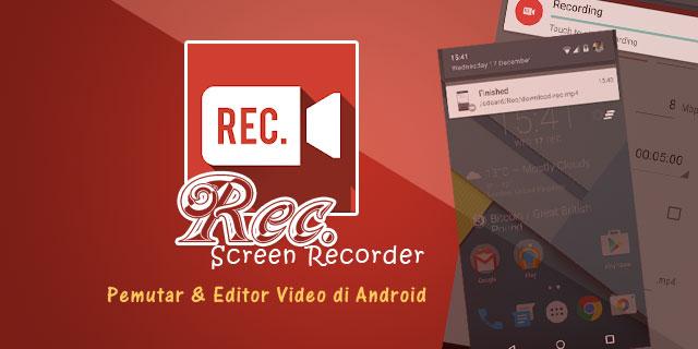 REC Screen Recorder Pro v1.8.5 Apk Terbaru Gratis