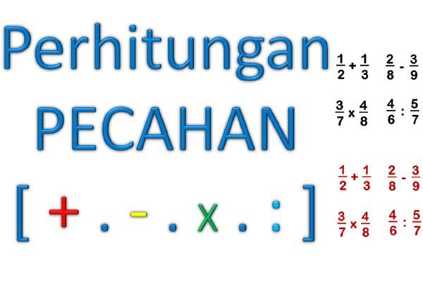 baik itu Pecahan biasa maupun Pecahan Campuran Cara Praktis Perhitungan Pecahan ( + , - , x , : ), Lengkap dengan Contoh Soalnya