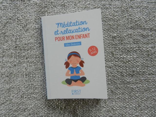 Méditation et relaxation pour mon enfant
