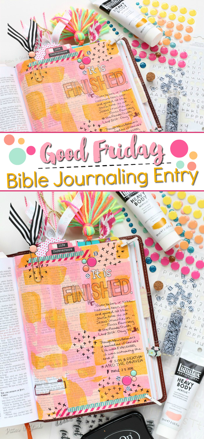 Good Friday Bible Journaling Entry: It Is Finished | www.pitterandglink.com