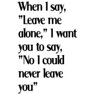 Great Leave Me Alone Quotes Images Gallery Quotes About Never