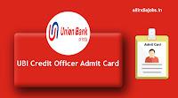 UBI Credit Officer Admit Card