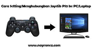 Cara setting/menghubungkan joystik PS3 ke laptop/pc