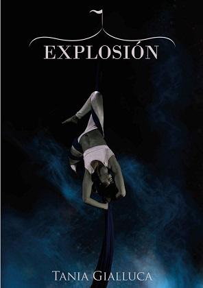 Explosión – Tania Gialluca