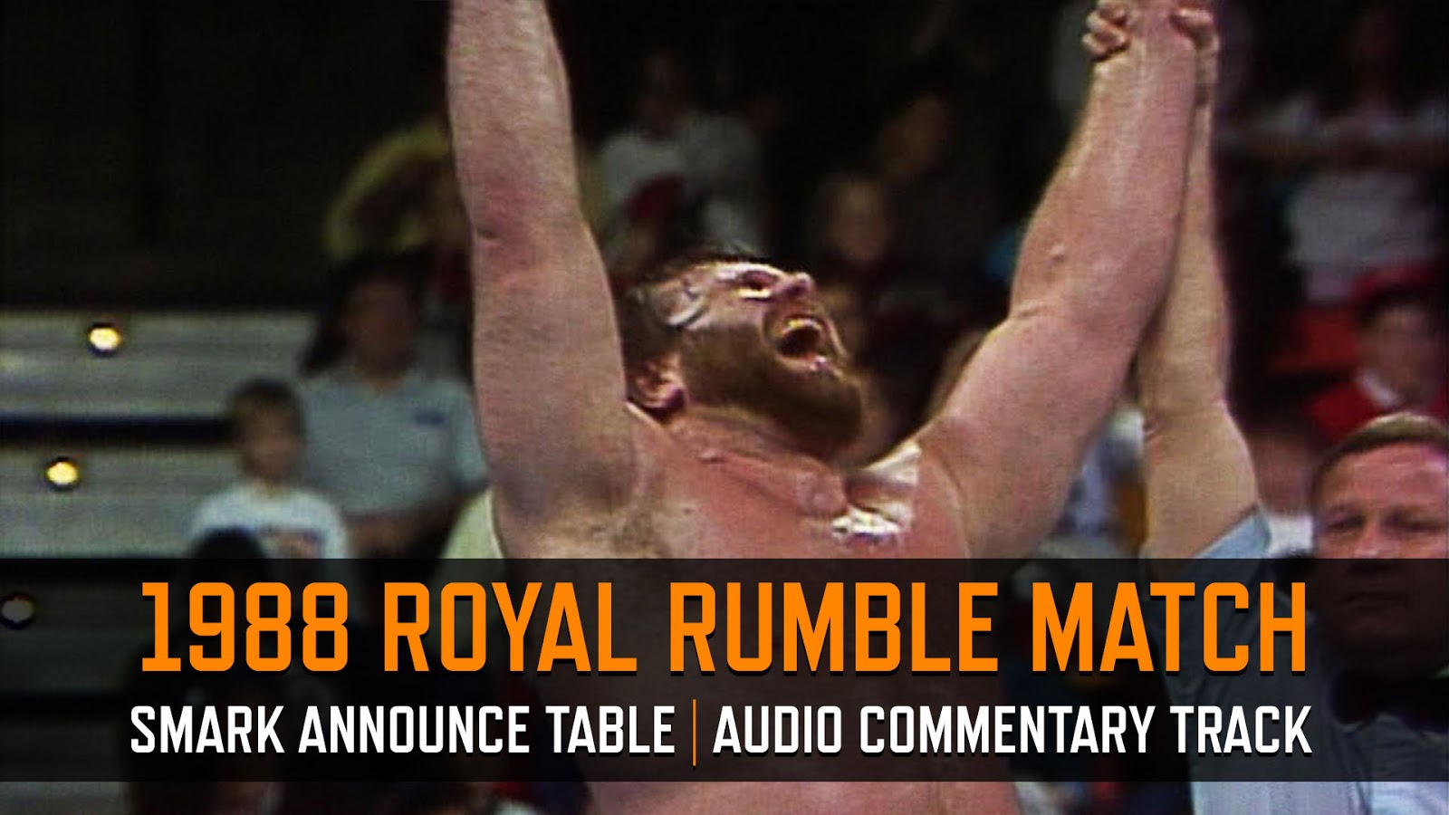 1988 WWE Royal Rumble Match commentary Podcast
