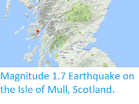 http://sciencythoughts.blogspot.co.uk/2017/12/magnitude-17-earthquake-on-isle-of-mull.html