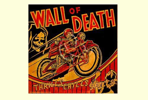 Musings Of A Motorcycle Aficionado........: Wall of Death